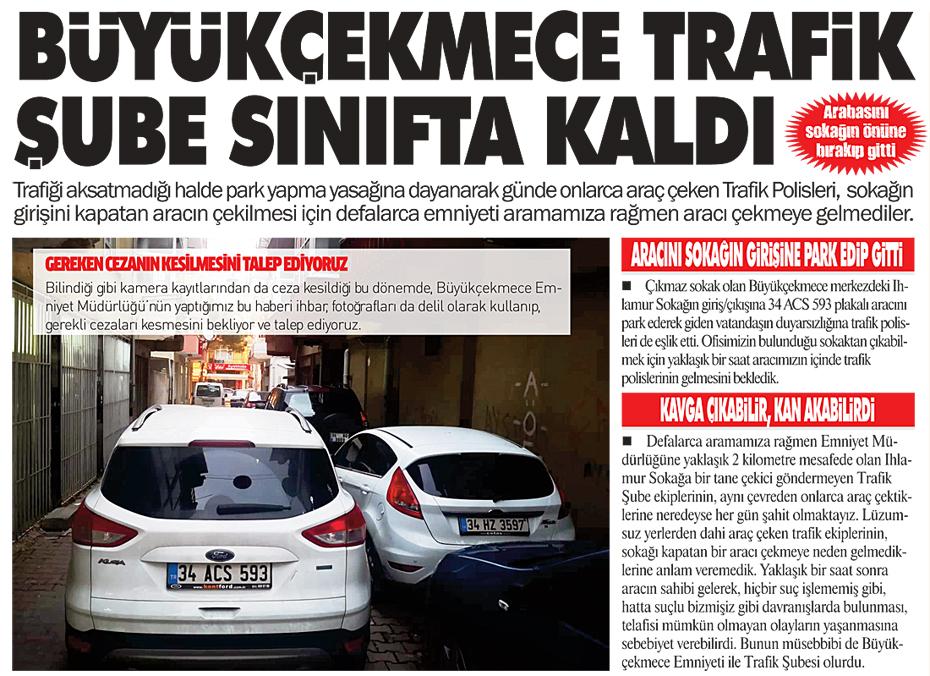 BÜYÜKÇEKMECE TRAFİK ŞUBE SINIFTA KALDI