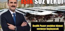 'BEYLİK PAZARI' MÜJDESİ