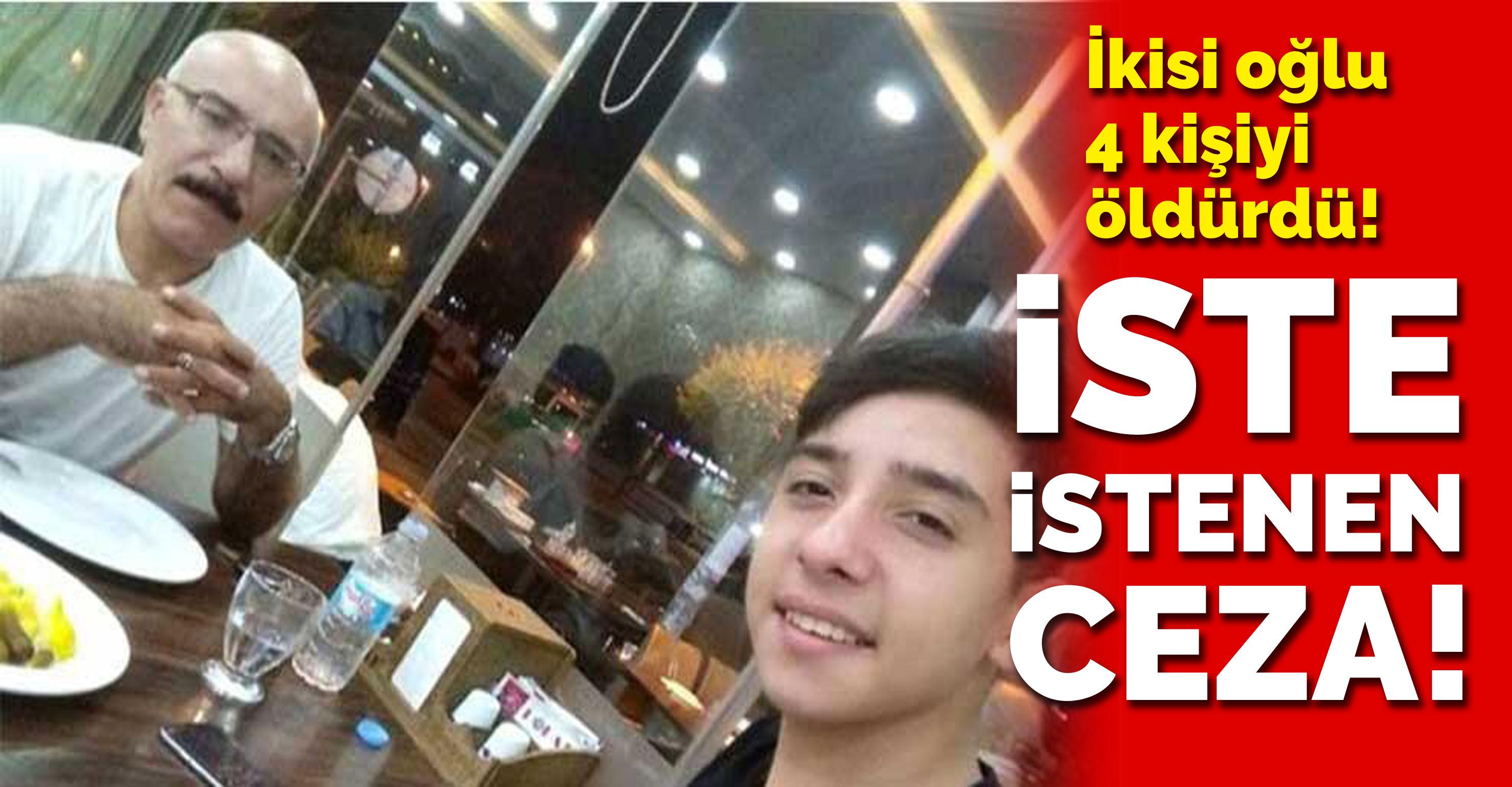İstanbul'da ikisi oğlu 4 kişiyi öldürdü! İşte istenen ceza