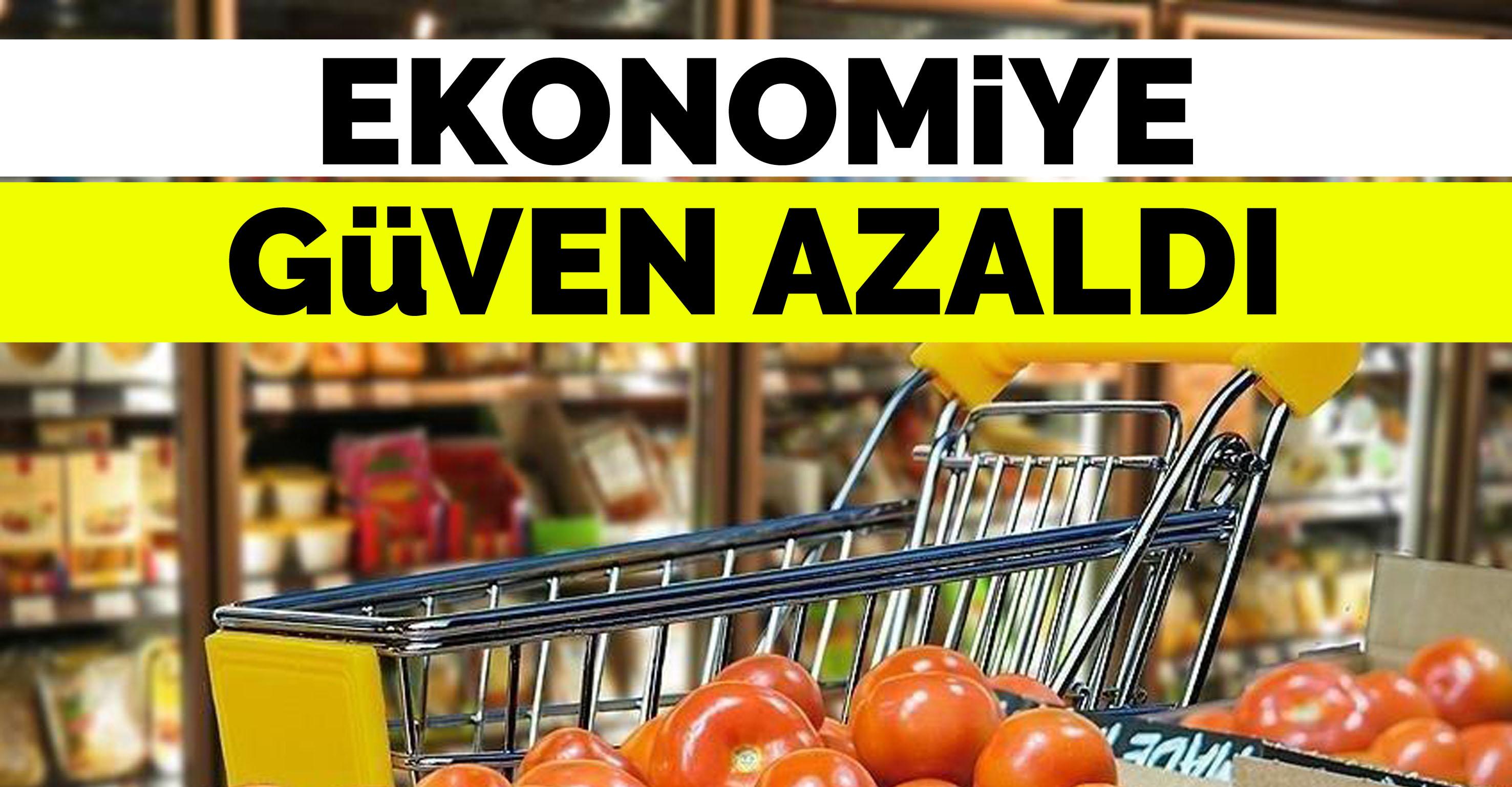 Ekonomiye güven azaldı