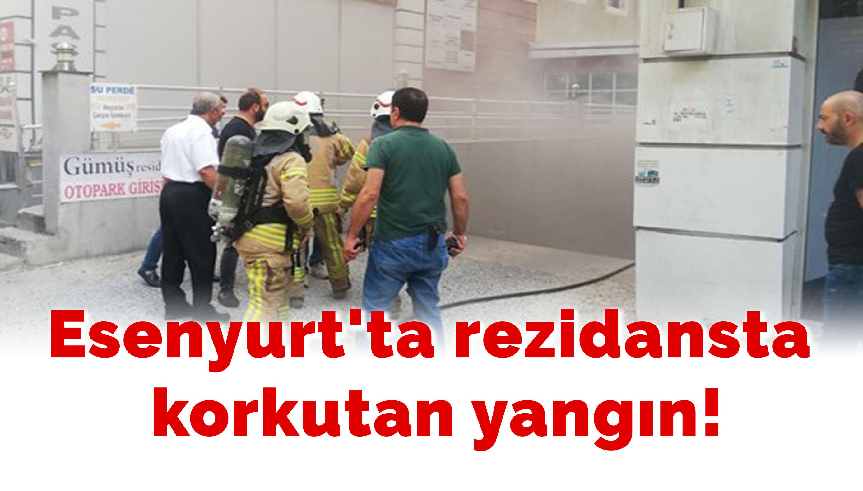 Esenyurt'ta rezidansta korkutan yangın!
