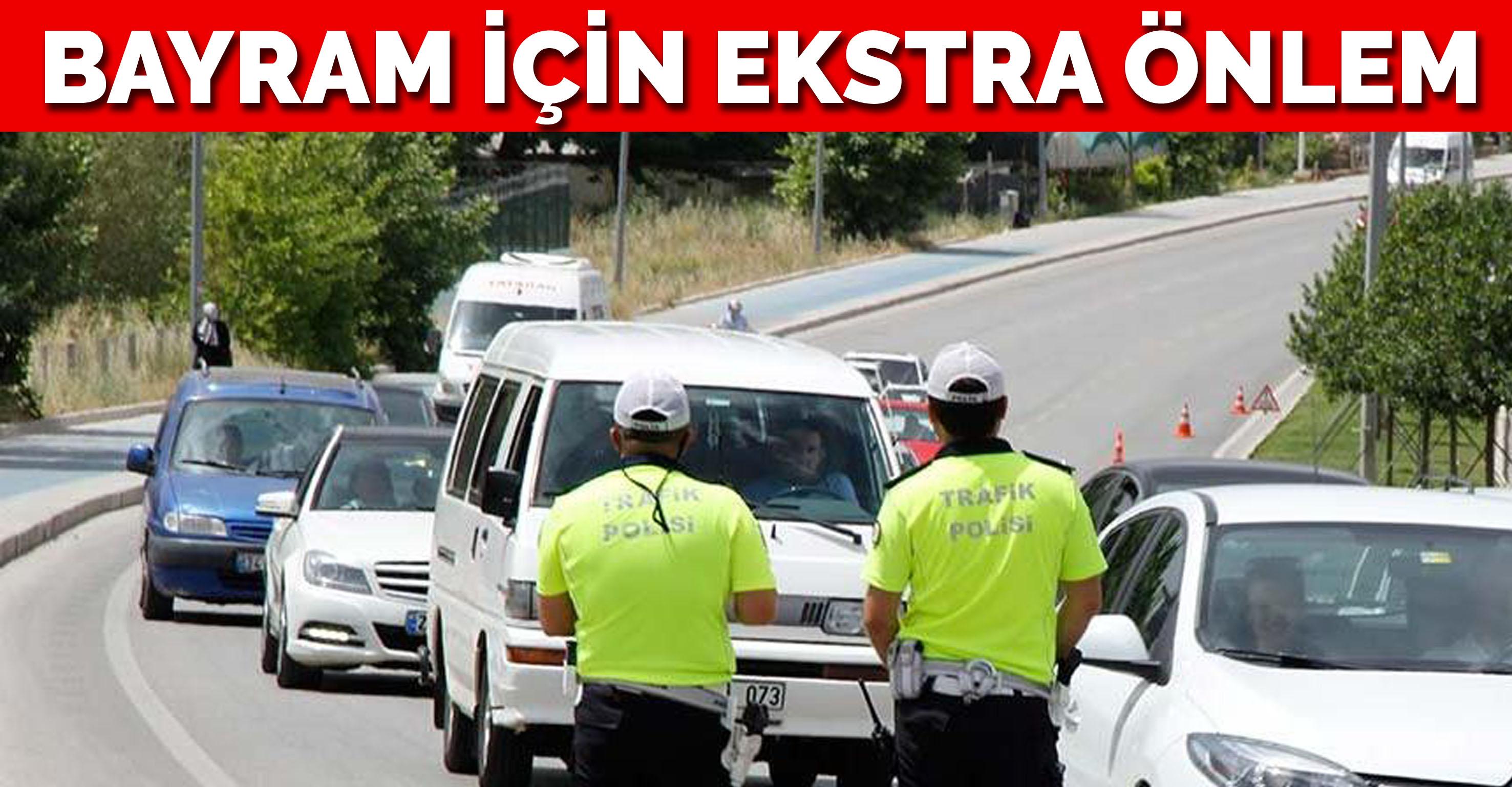 İçişleri: 116 bin 236 trafik personeli bayrama hazır