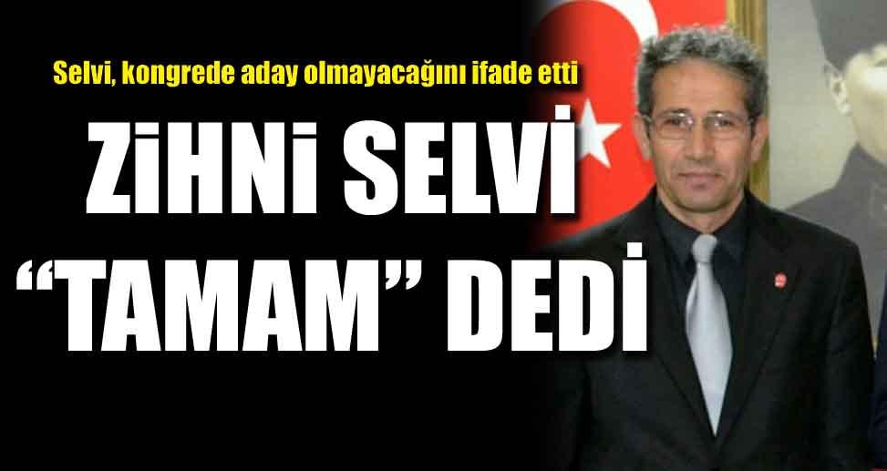 """SELVİ """"TAMAM"""" DEDİ"""
