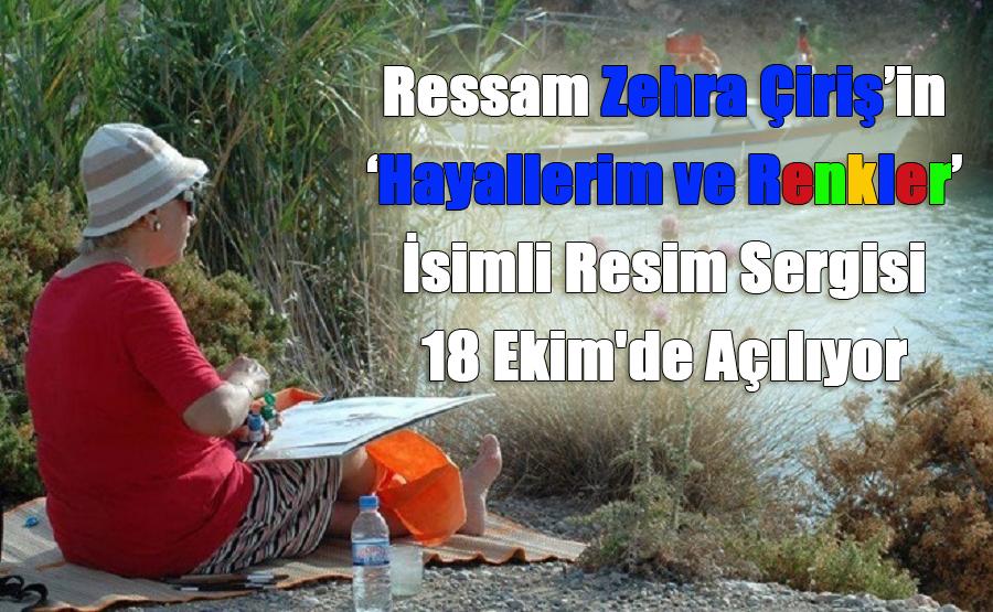 Ressam Zehra Çiriş'in 10. Sergisi 18 Ekim'de Açılıyor