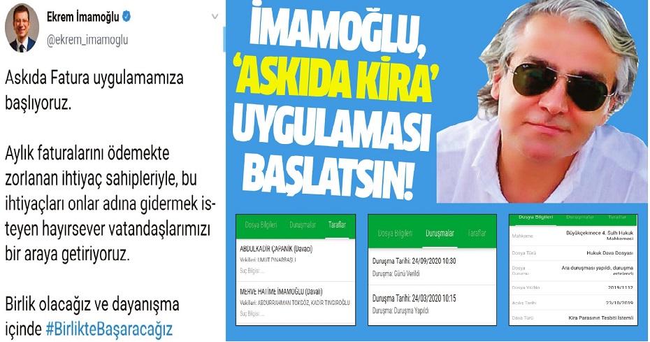 İMAMOĞLU, 'ASKIDA KİRA' UYGULAMASI BAŞLATSIN!