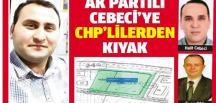 AK PARTİLİ HALİT CEBECİ'YE CHP'LİLERDEN KIYAK