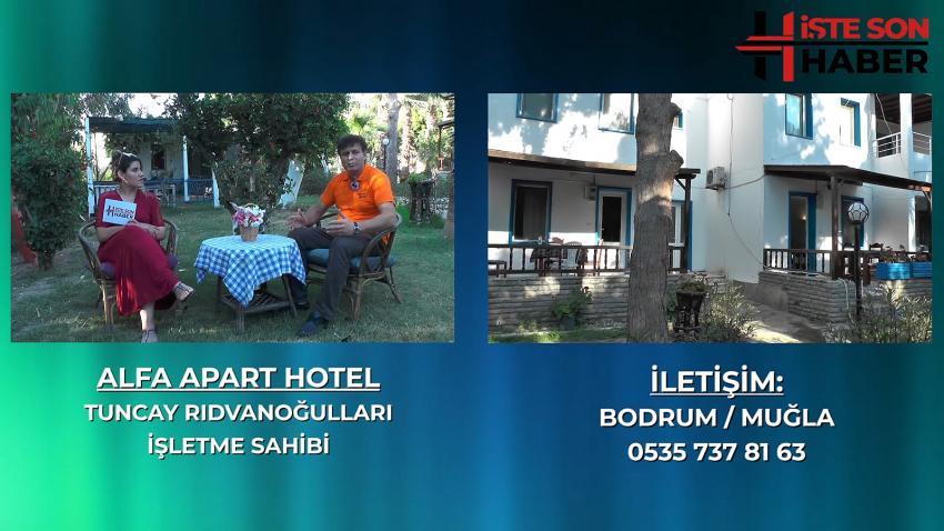 BODRUM'DAKİ KÖYÜNÜZ ALFA APART HOTEL