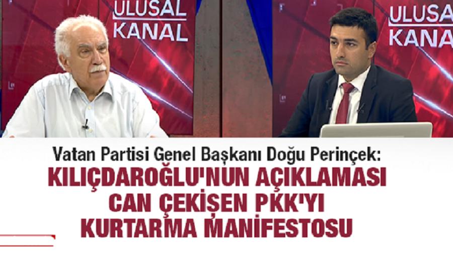 Doğu Perinçek: Kılıçdaroğlu, PKK'yı TSK'nın süngüsünden kurtarmak istiyor