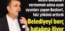 Bozkurt, Belediyeyi borç batağına itiyor
