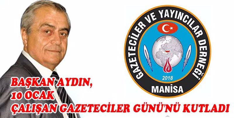Başkan Aydın, 10 OCAK Çalışan Gazeteciler Günü'nü kutladı
