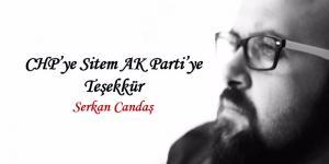 CHP'ye Sitem AK Parti'ye Teşekkür