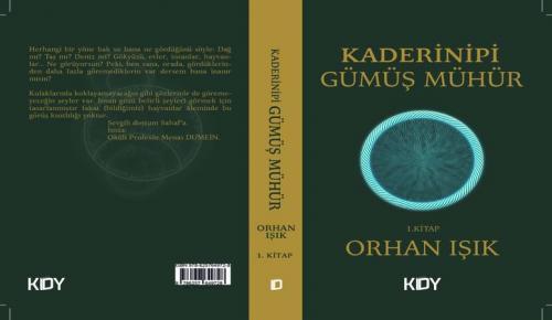 """Genç Yazar Orhan Işık`ın ilk Kitabı """"Kaderinipi Gümüş Mühür"""" Okuyucularla Buluştu"""